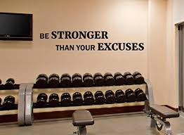 Fitness Wall Decal Be Stronger Than Your Excuses Gym Motivational Fitness Vinyl Sticker Inspirational Wall Gym Wall Decal Inspirational Wall Decor Wall Decals
