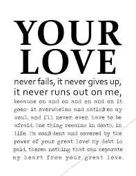 printable your love never fails it never gives up it never runs