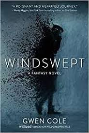 Amazon.com: Windswept: A Fantasy Novel (9781510742826): Cole, Gwen: Books