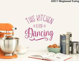 This Kitchen Is For Dancing Vinyl Decal Sticker Wall Etsy