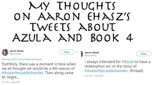 My Thoughts on Aaron Ehasz's Tweets about Azula and Book 4 - YouTube
