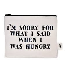 what i said when i was hungry pouch