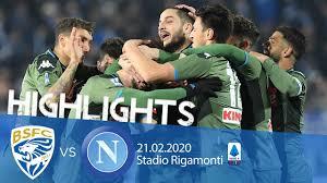 Highlights Serie A - Brescia vs Napoli 1-2 - YouTube