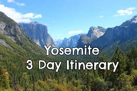 Best of Yosemite: 3 Day Itinerary + Map • Planning Your Long ...