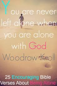 encouraging bible verses about being alone feeling lonely