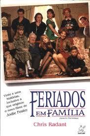 Feriados Em Família - Chris Radant - Traça Livraria e Sebo
