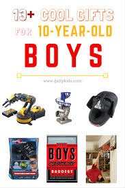 best gifts for 10 year old boys in 2020