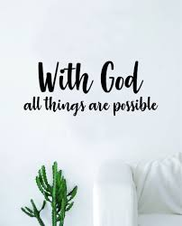With God All Things Are Possible Quote Wall Decal Sticker Bedroom Home Boop Decals