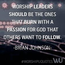 worship leading worship leader worship quotes praise and