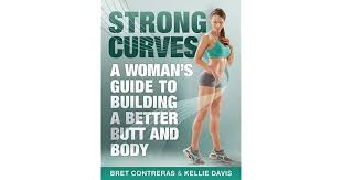 strong curves a woman s guide to