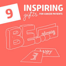9 inspiring gifts for cancer patients