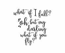 What If I Fall Oh But My Darling What If You Fly Inspirational Quote Wall Art For Sale Online Ebay