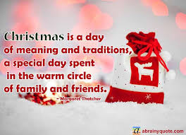 margaret thatcher quotes on christmas traditions abrainyquote