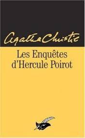 Les Enquêtes d'Hercule Poirot - Agatha Christie - Babelio