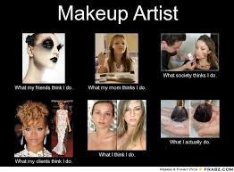 makeup artist meme makeup artist