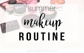 summer makeup routine sweetly sally