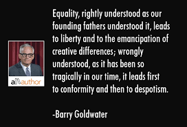 equality rightly understood as our founding quote