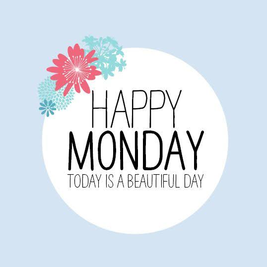 """Image result for happy monday"""""""