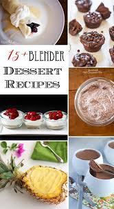15 blender dessert recipe roundup