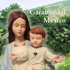 Garabandal Mexico Posts Facebook