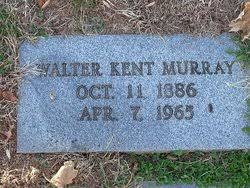 Walter Kent Murray (1886-1965) - Find A Grave Memorial