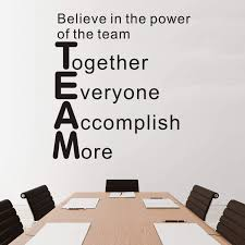 Amazon Com Vodoe Quote Wall Decals Office Wall Decal Inspirational Teamwork Classroom Motivational Art Decor Vinyl Stickers Believe In The Power Of The Team Together Everyone Accomplish More 16 X 17 Home