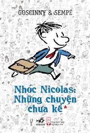 Nhóc Nicolas: Những chuyện chưa kể (tập 1) - Tái bản 2017- Tác giả ...