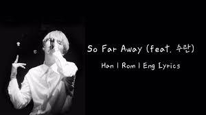 bts suga agust d so far away ft suran han rom eng lyrics