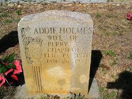"""Sara Adaline """"Addie"""" Holmes Chapman (1871-1953) - Find A Grave Memorial"""