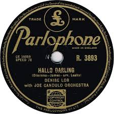 78 RPM - Denise Lor - If I Give My Heart To You / Hallo Darling ...