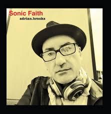 Adrian Brooks - Sonic Faith - Amazon.com Music