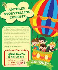 ANTOREE STORYTELLING CONTEST ĐỂ BÉ KỂ CHO MÀ NGHE - Antoree Community