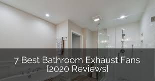 7 best bathroom exhaust fans 2020