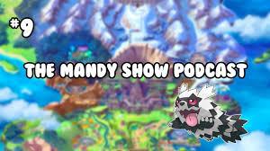 The Mandy Show Podcast #9 - Pokemon Sword & Shield , Walmart ...