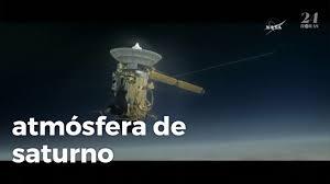 La sonda Cassini de la NASA se desintegra en la atmósfera de Saturno -  YouTube