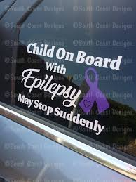 Child Adult Or Person On Board With Epilepsy May Stop Suddenly