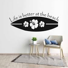 New Design Surfboard Wall Decal Sport Surfing Vinyl Wall Stickers Life Is Better At The Beach Qute Wall Poster Home Decor Ay1696 Wall Stickers Aliexpress