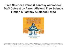 Free Science Fiction & Fantasy Audiobook Mp3 Outcast by Aaron Allston…