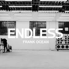 Endless (Frank Ocean album) - Alchetron, the free social encyclopedia