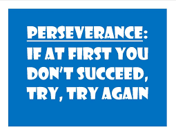 Perseverance - Weiner Elementary Counseling Corner