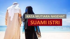 kata mutiara nasehat untuk suami istri paling menyentuh