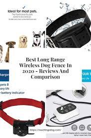 Best Long Range Wireless Dog Fence In 2020 Reviews And Comparison In 2020 Wireless Dog Fence Dog Fence Dogs