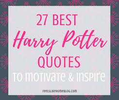 awesome inspiring harry potter quotes feels like home