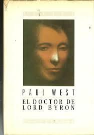 9788474444230: El doctor de Lord Byron - AbeBooks - West, Paul: 8474444233