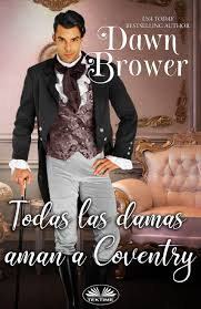 Todas Las Damas Aman A Coventry by Dawn Brower - online books | Dreame