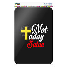 Not Today Satan Cross Christian Religious Home Business Office Sign Walmart Com Walmart Com