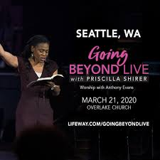 Going Beyond Live with Priscilla Shirer — I-90 Community Church