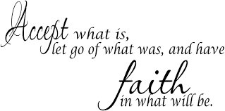 Amazon Com Scripture Wall Art Accept What Is Let Go Of What Was And Have Faith In What Will Be Motivational And Inspirational Vinyl Wall Decal Quotes Stickers Sayings Home Kitchen