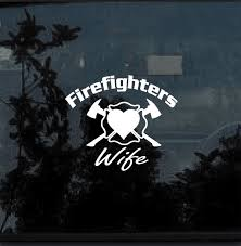Firefighter Stickers Firefighters Wife Decal Custom Sticker Shop