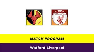 Watford-Liverpool: probabili formazioni, quote e dove vederla in TV